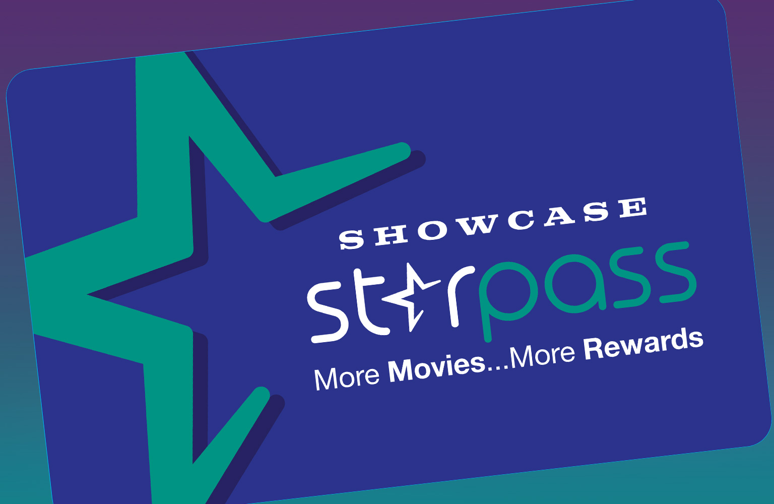 Showcase Starpass Loyalty Program - more movies, More rewards