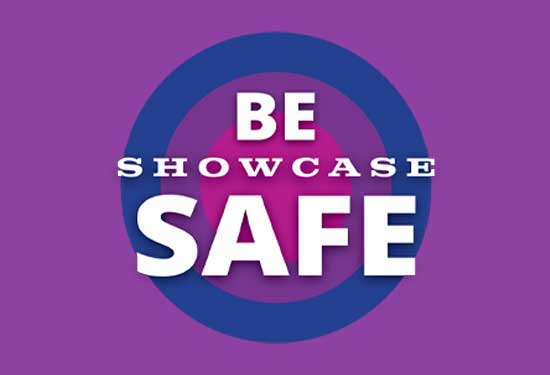 Be Showcase Safe